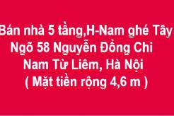 Bán nhà 5 tầng x 30m2, H. Nam ghé Tây, Ngõ 58 Đ. Nguyễn Đổng Chi, Cầu Diễn, Hà Nội.