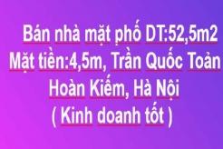 Nhà hướng Bắc, Mặt phố kinh doanh tốt, DT: 52,5m2 phố Trần Quốc Toản, Hoàn Kiếm, Hà Nội