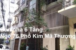 Bán nhà 6 tầng, HướngĐông, Ngõ 76 Phố Kim Mã Thượng, Cống Vị, BaĐình, Hà Nội ( Ô tô vào nhà, Kinh doanh VP tốt)